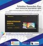 e-LIBRARY PERPUSTAKAAN POLTEKKES RIAU SOLUSI MEMBACA DI MASA PANDEMI
